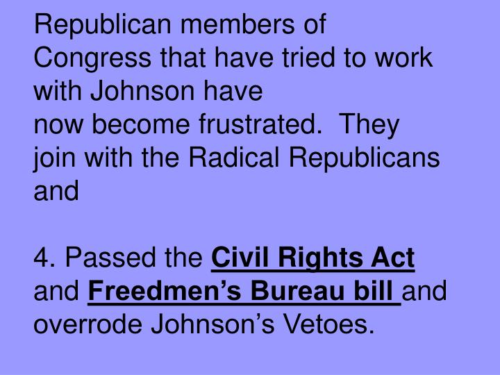 Republican members of Congress that have tried to work with Johnson have