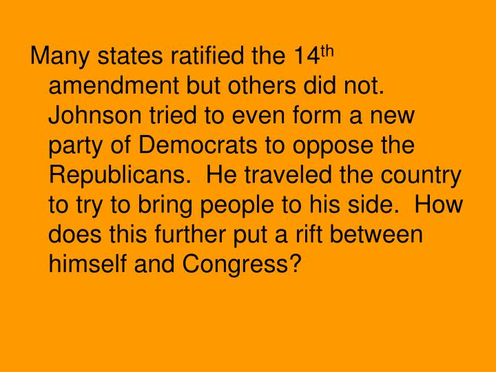 Many states ratified the 14