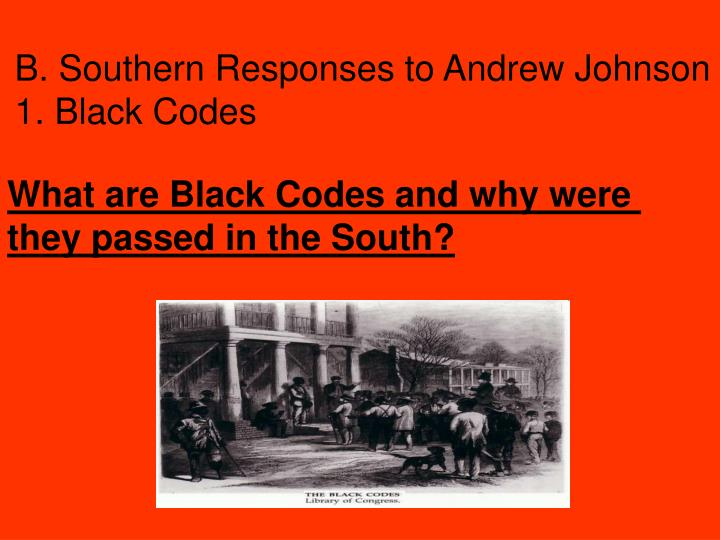 B. Southern Responses to Andrew Johnson