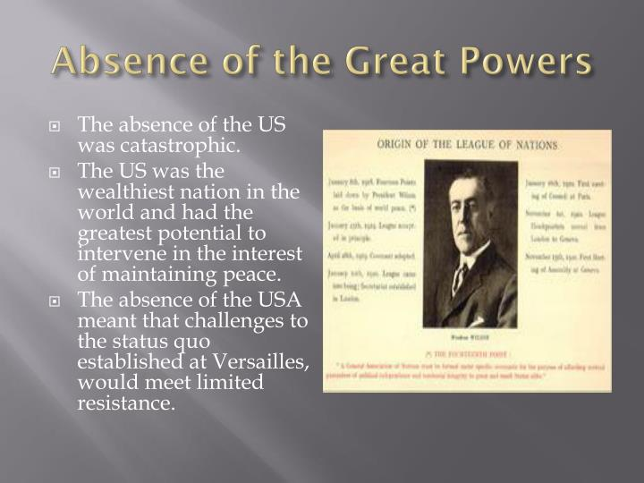 Absence of the Great Powers