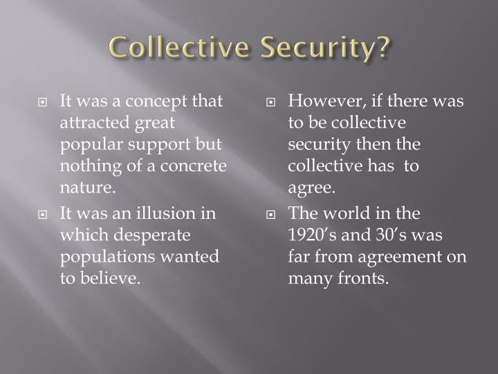 Collective Security?