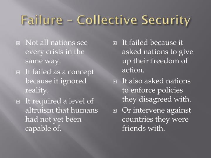 Failure – Collective Security