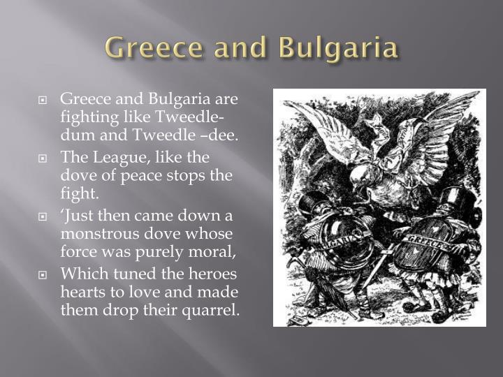 Greece and Bulgaria