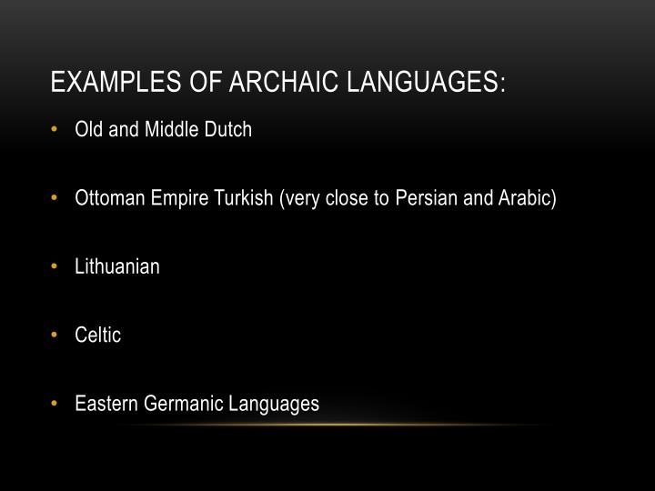 Examples of Archaic Languages