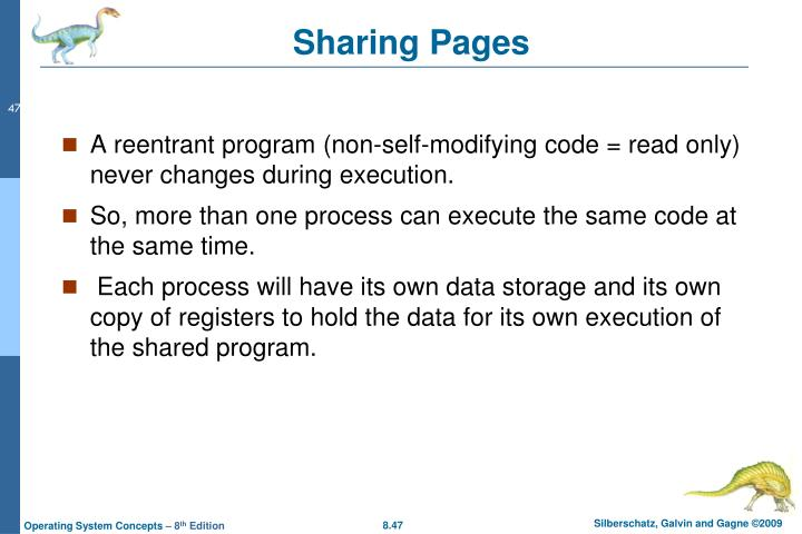 A reentrant program (non-self-modifying code = read only) never changes during execution.