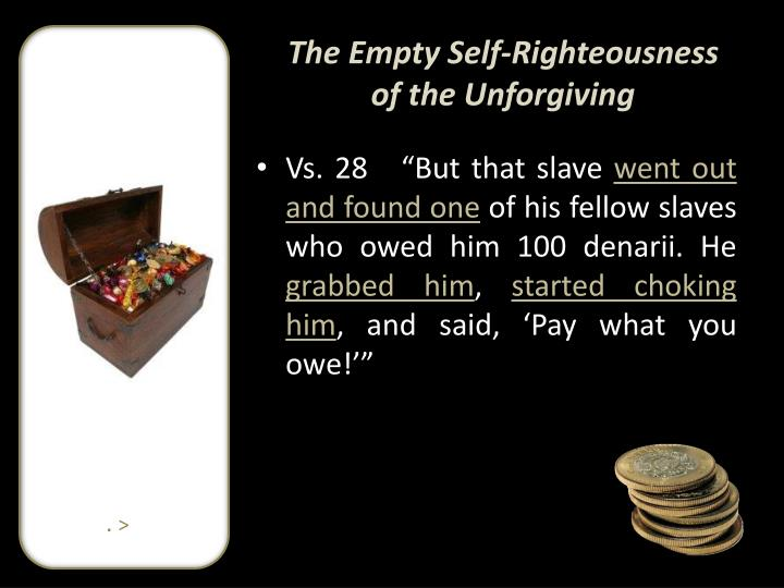 The Empty Self-Righteousness