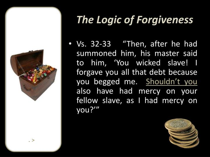 The Logic of Forgiveness