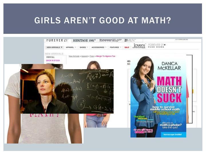 Girls aren't good at math?