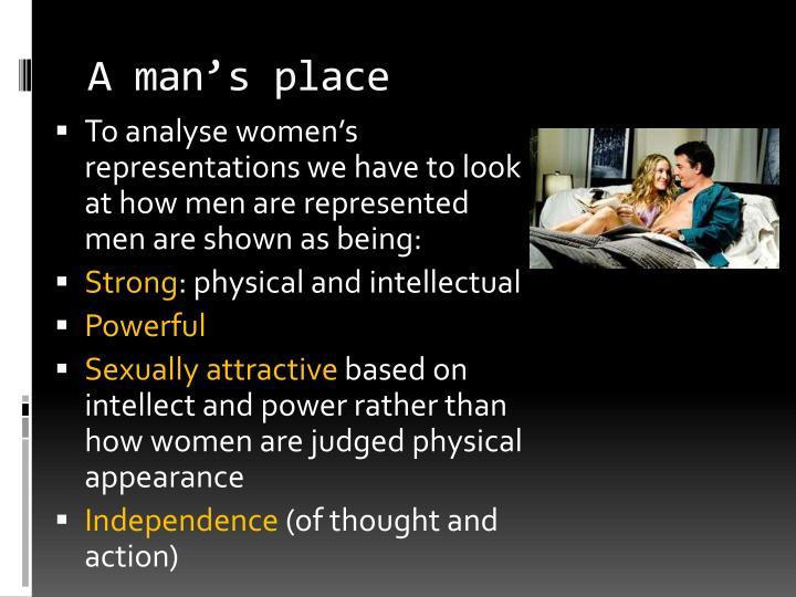A man's place