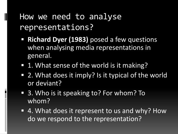 How we need to analyse representations?