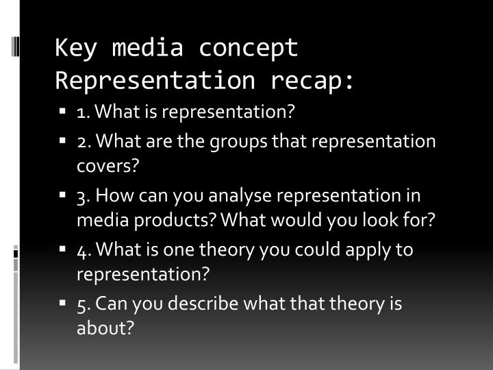 Key media concept representation recap