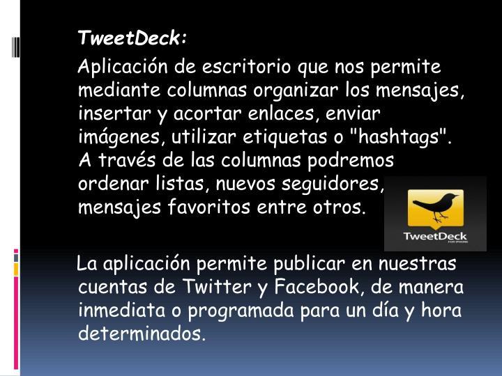 TweetDeck: