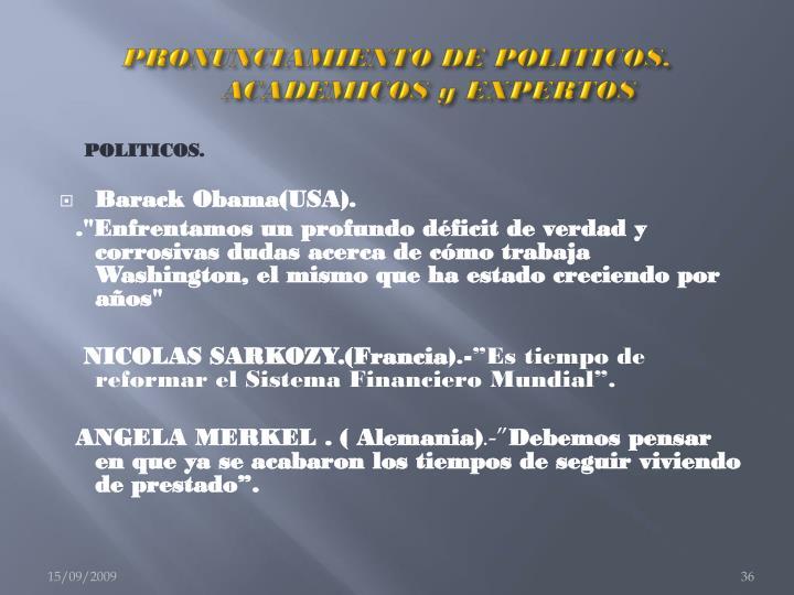 PRONUNCIAMIENTO DE POLITICOS,