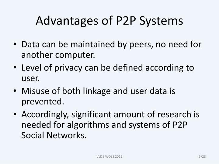Advantages of P2P Systems