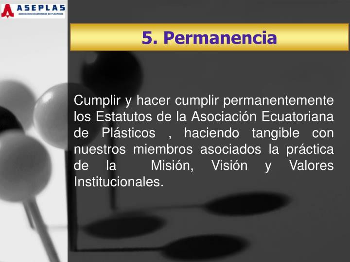 5. Permanencia