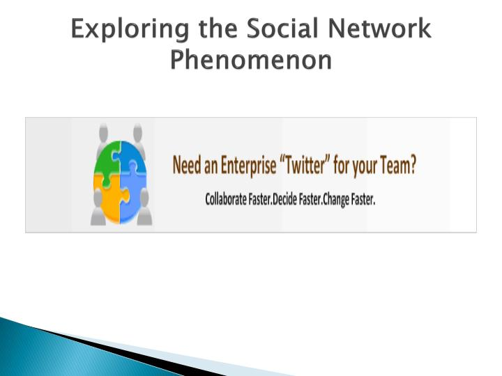 social networking is a phenomenon that The secret history of social networking is a three part series starting on bbc radio 4 on january  it's a phenomenon which seems to have come from nowhere,.