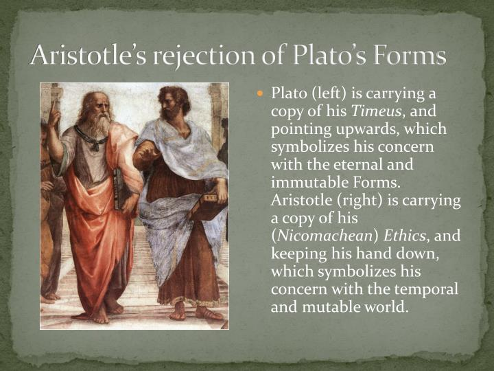 Aristotle's rejection of Plato's Forms