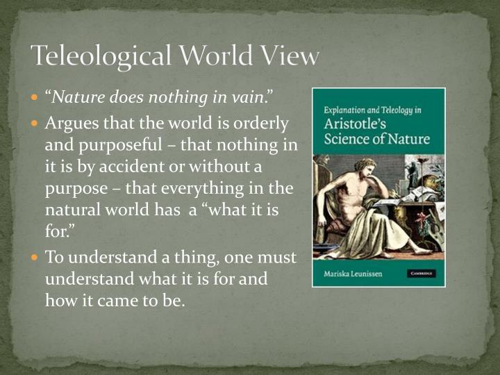 Teleological World View
