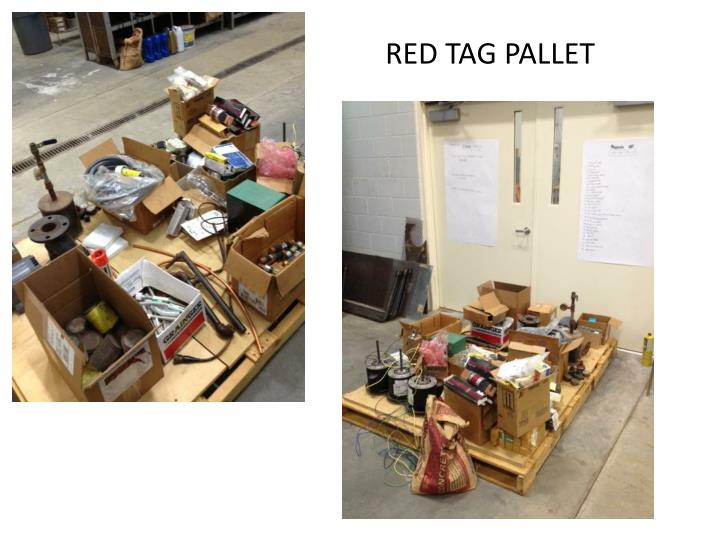 RED TAG PALLET