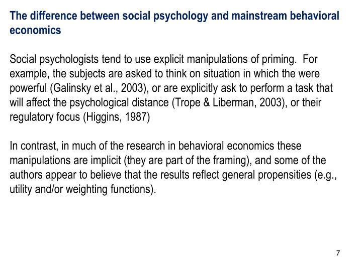 The difference between social psychology and mainstream behavioral economics