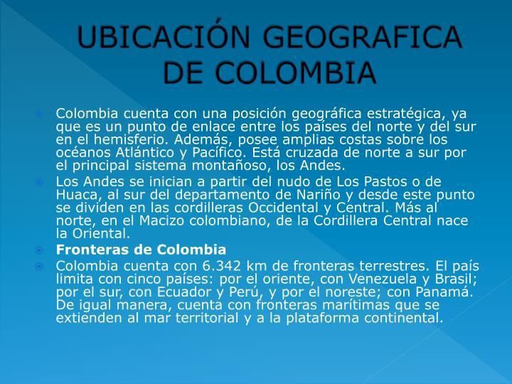 UBICACIÓN GEOGRAFICA DE COLOMBIA