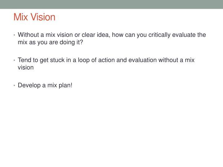 Mix Vision