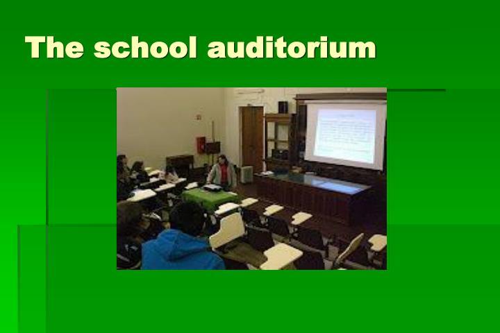 The school auditorium