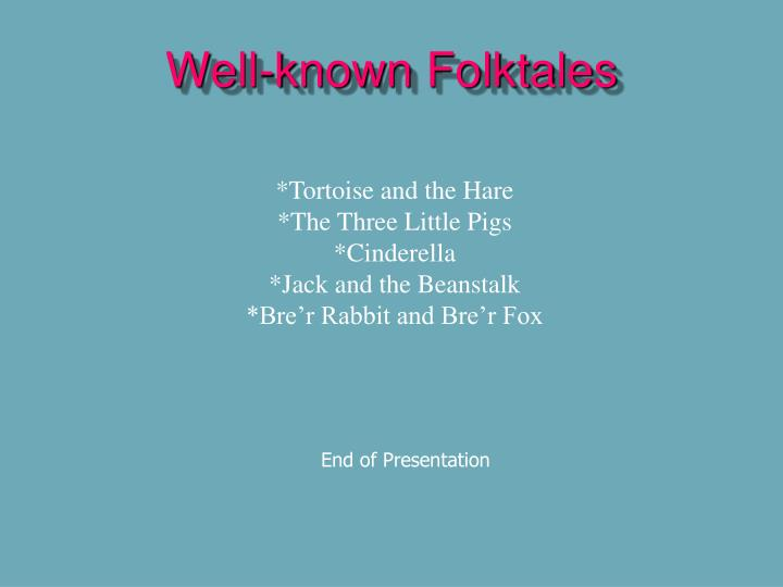 Well-known Folktales