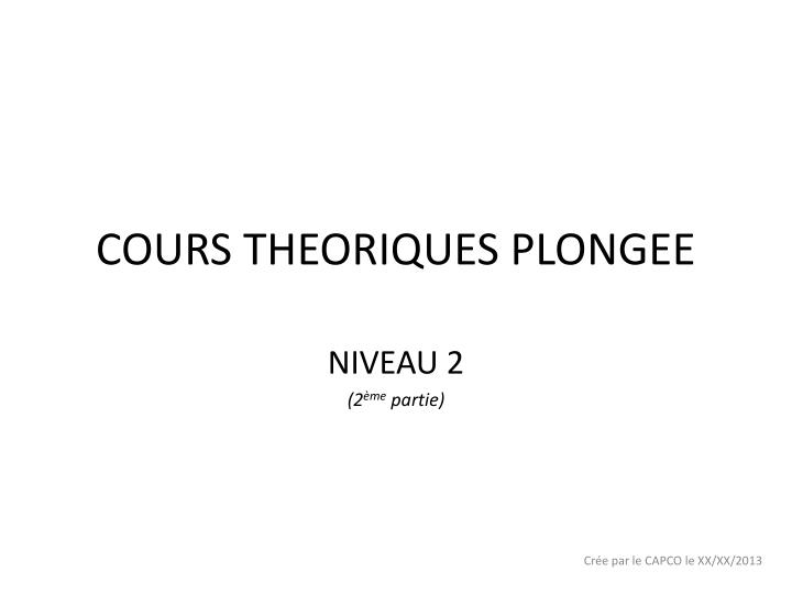 Cours theoriques plongee