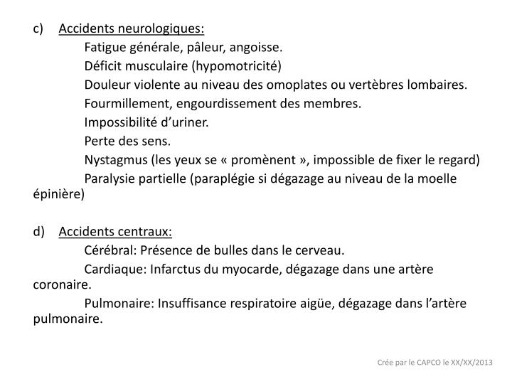 Accidents neurologiques: