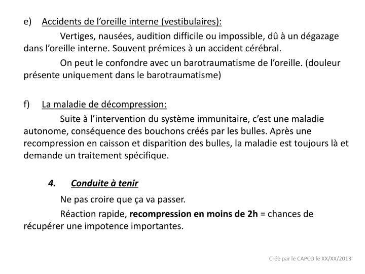 Accidents de l'oreille interne (vestibulaires):
