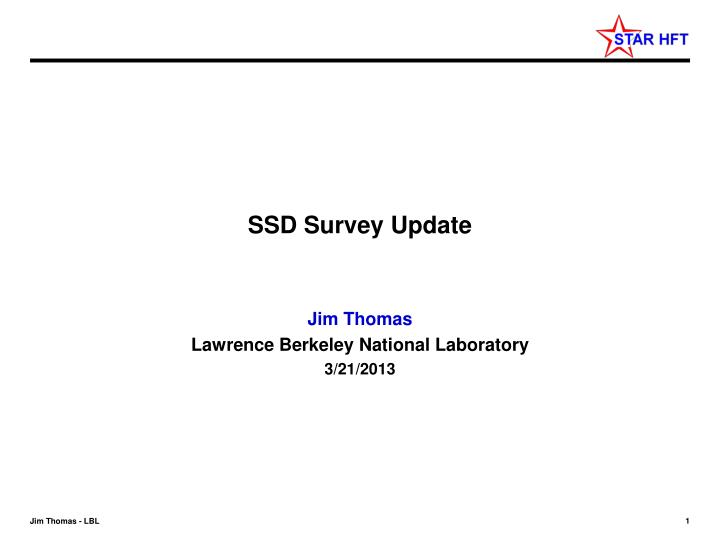 Ssd survey update