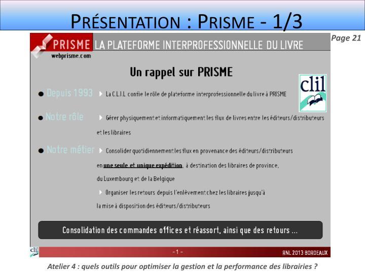 Présentation : Prisme - 1/3