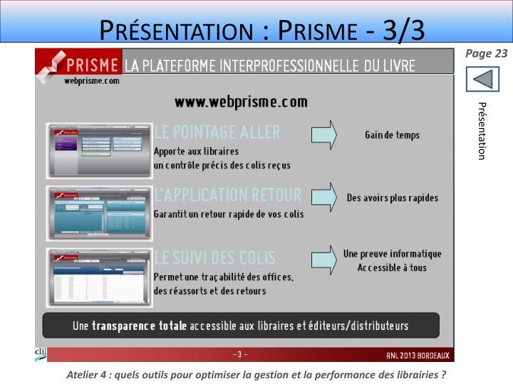 Présentation : Prisme - 3/3