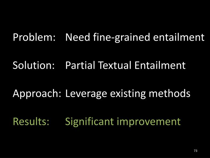 Problem: Need fine-grained entailment