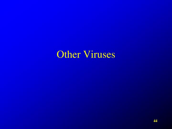 Other Viruses