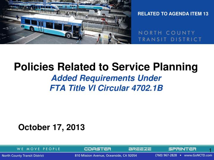 Policies related to service planning added requirements under fta title vi circular 4702 1b