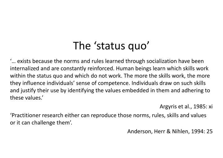 The 'status quo'
