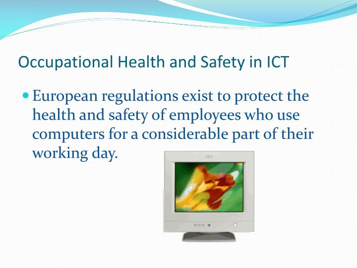 Occupational Health and Safety in ICT