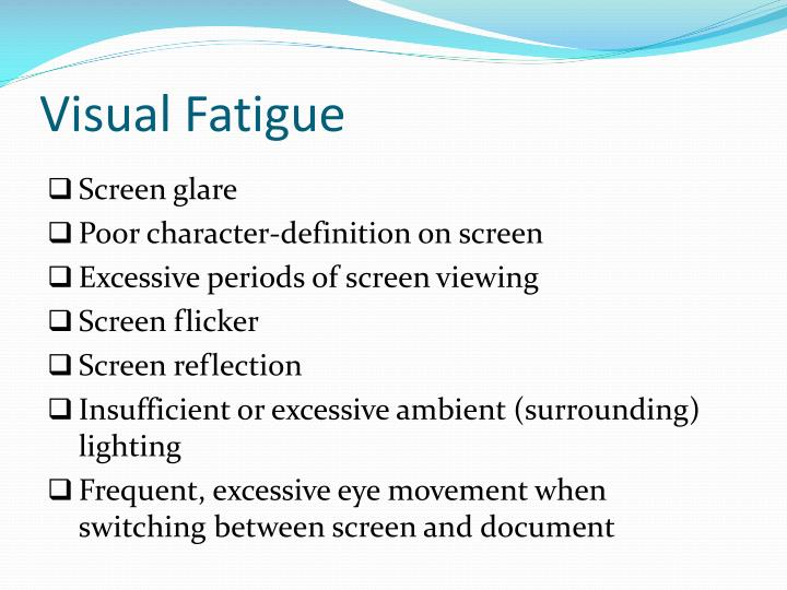 Visual Fatigue