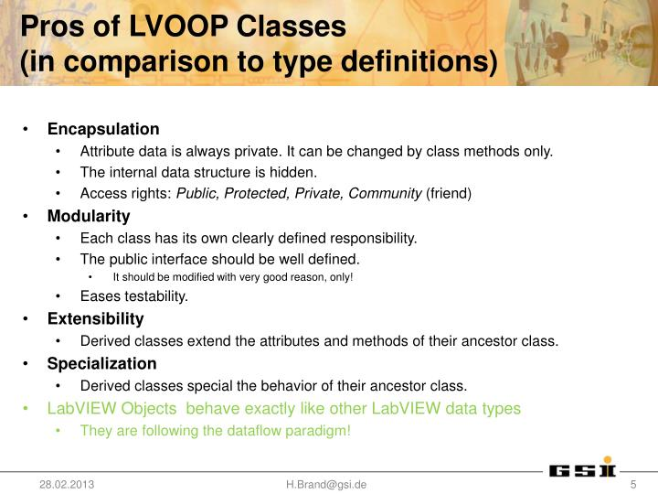 Pros of LVOOP Classes