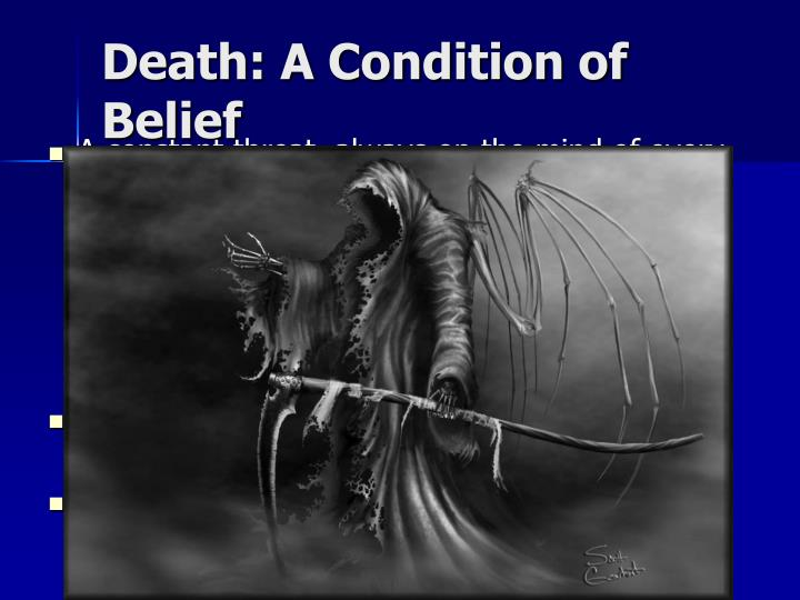 Death a condition of belief