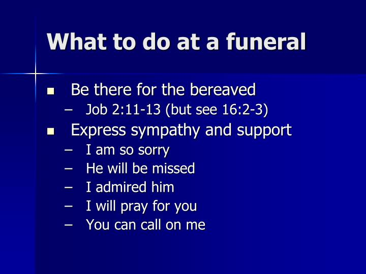 What to do at a funeral