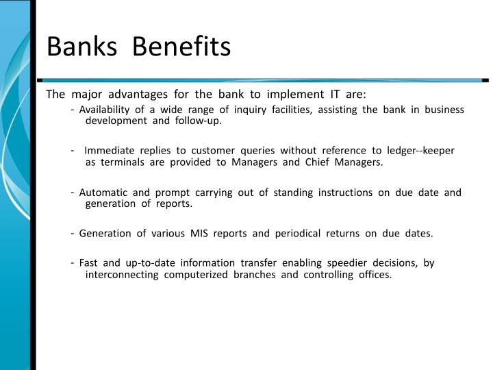Banks  Benefits
