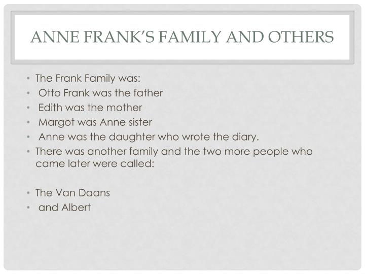 Anne Frank's Family and others