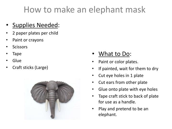 How to make an elephant mask