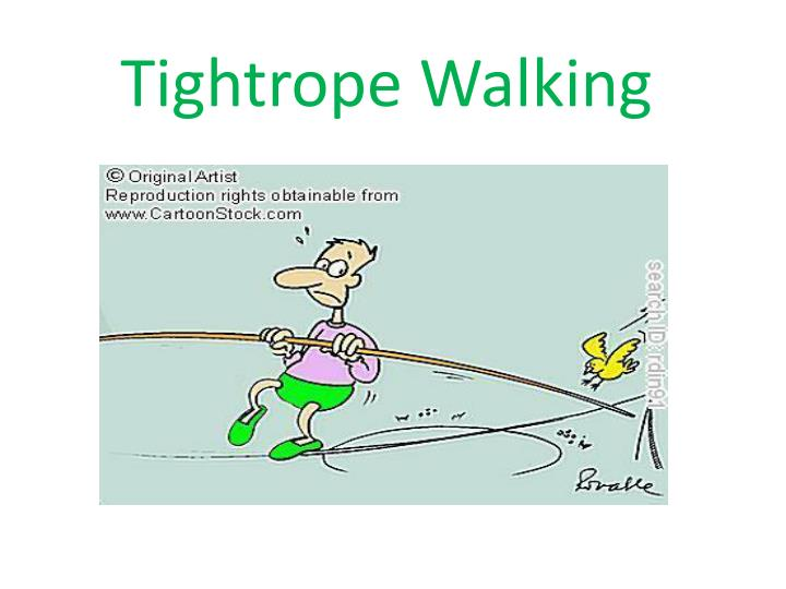 Tightrope Walking