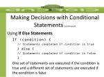 making decisions with conditional statements continued