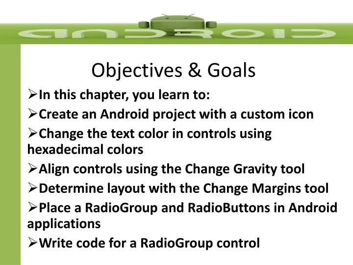 Objectives & Goals