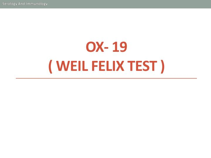 OX- 19